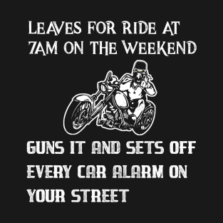 d029a3a97 Funny biker t shirt featuring car alarm T-Shirt