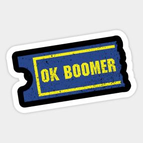 Autocollants Okay Boomer Page 3 Teepublic Fr