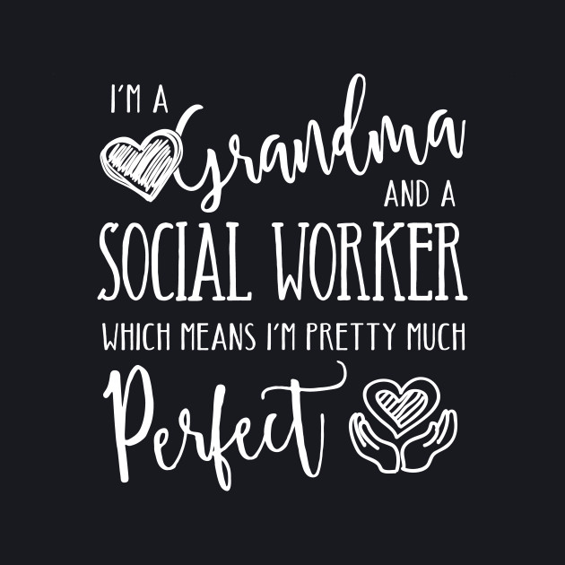 Perfect Grandma and Social Worker
