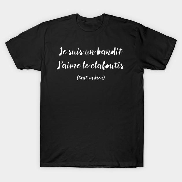 Je suis un bandit... French Text