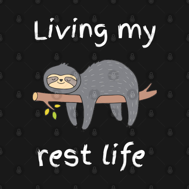 Living My Rest Life