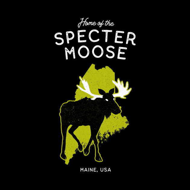 Home of the Specter Moose - Maine, USA Cryptid