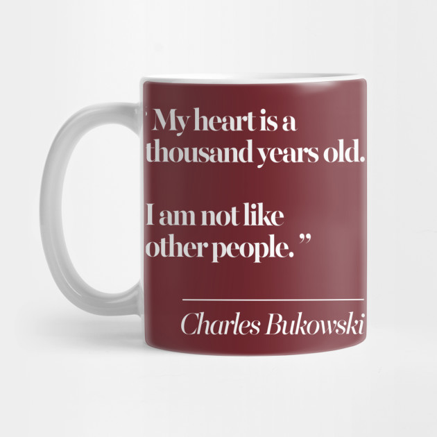 Charles Bukowski Literary Quote by dankfutura