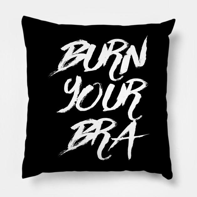 Burn Your Bra