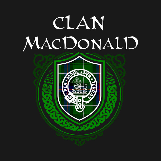 dce7368b6 Clan MacDonald Surname Scottish Clan Tartan Crest Badge - Scottish ...