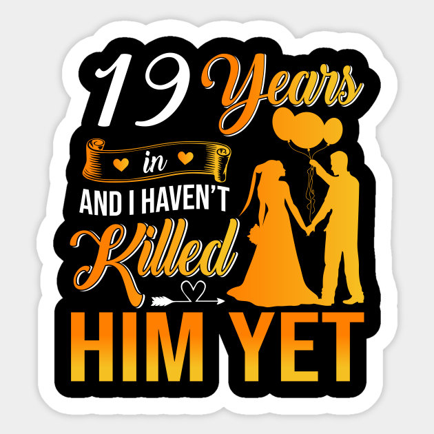 19th Wedding Anniversary Gift Shirt For Wife 19th Wedding Anniversary Gifts Sticker Teepublic