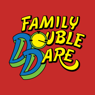 Family Double Dare t-shirts