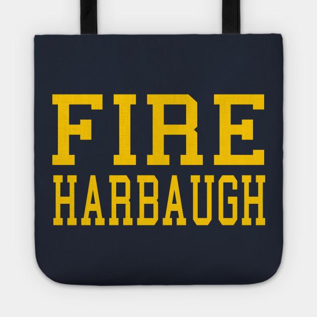 Fire Harbaugh