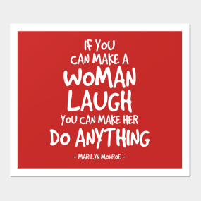 Make A Woman Laugh Quote   Marilyn Monroe Wall Art