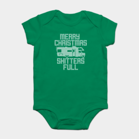 775417975 Merry Christmas Shitters Full Funny Ugly Sweater Onesie