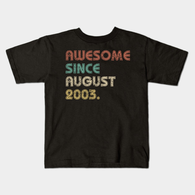 16th Birthday Shirt For Boys Girls Gift Ideas 16 Years Old Awesome Since 2003 Kids T
