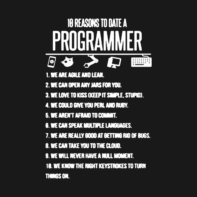 10 Reason To Date A Programmer 10 Reason To Date A