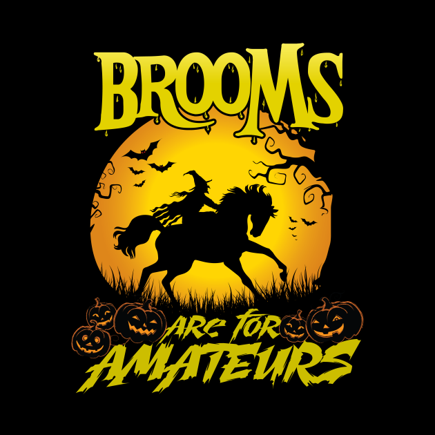Brooms Are For Amateurs Magician Rides Horse