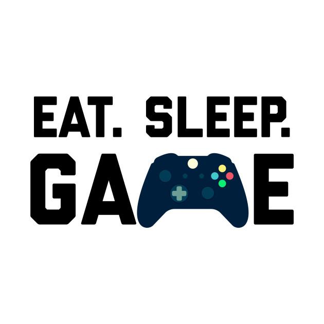 Eat. Sleep. Game