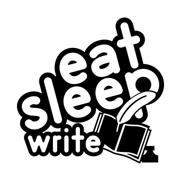 Eat Sleep Write In Black