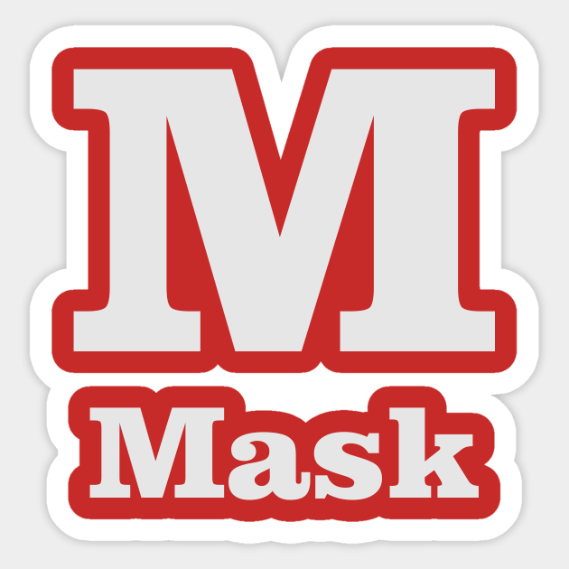 M For Mask Phonetic Alphabet In Pandemic Phonetic Alphabet Sticker Teepublic