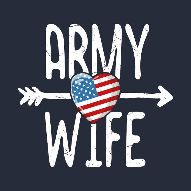 Army Wife T-Shirt Women American Flag USA Veteran Wife