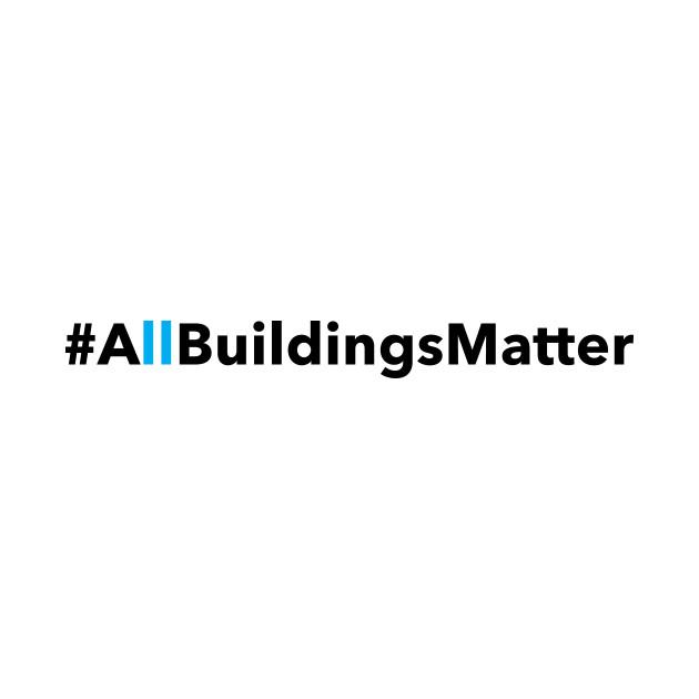 #AllBuildingsMatter- Light