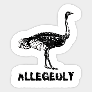 Allegedly Ostrich Undefeated Hide and Seek World Champion Flightless Bird Funny Gift for Letterkenny Mens Hooded Sweatshirt