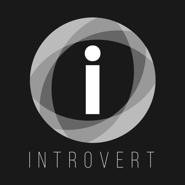 Incredible introvert