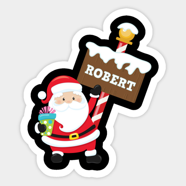 Robert Custom Name Santa Claus Christmas Gift