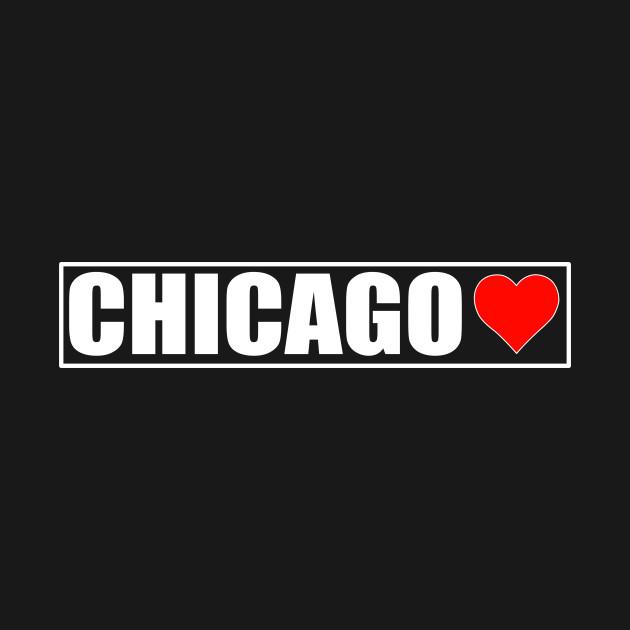 I Love Chicago - Chicago City