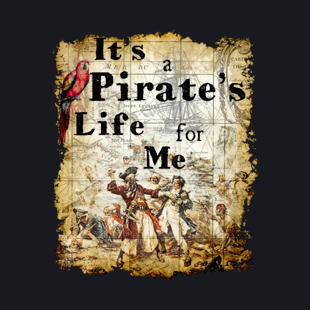 It's a Pirate's Life for Me