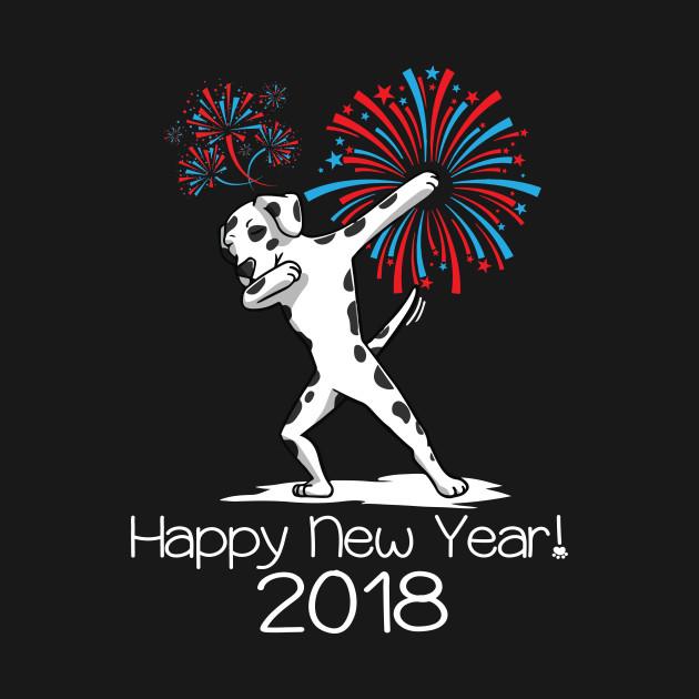 f980dc0526 ... Dabbing Dog New Years shirt 2018 Funny Dalmatian Dancing Tee