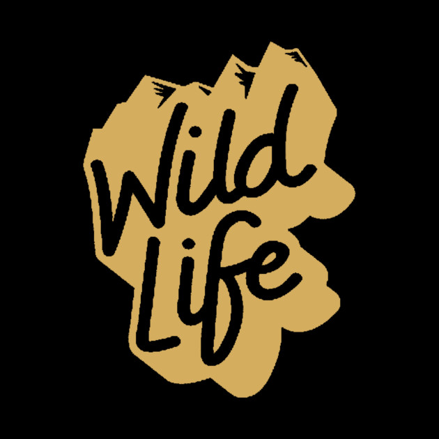 Live the Wild Life - Mountains are Calling