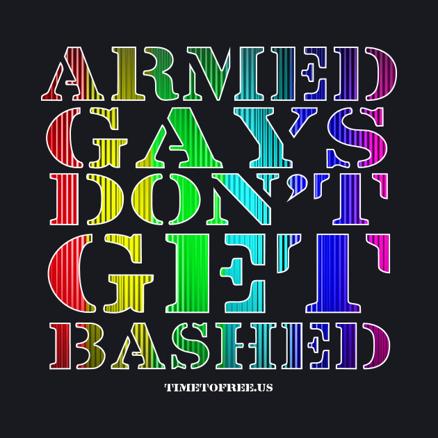 #PULSE Armed Gays Don't Get Bashed | #AGDGB