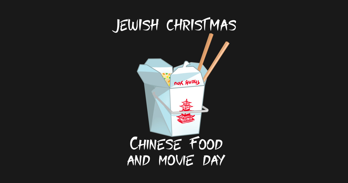 Jewish Christmas - Chinese food Movie - Jewish Christmas - Crewneck ...