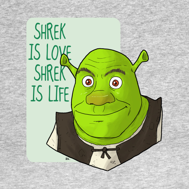 TSHIRT - SHREK is love