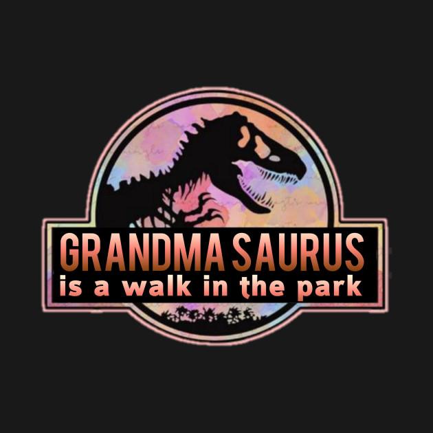 GRANDMA SAURUS is a walk in the park