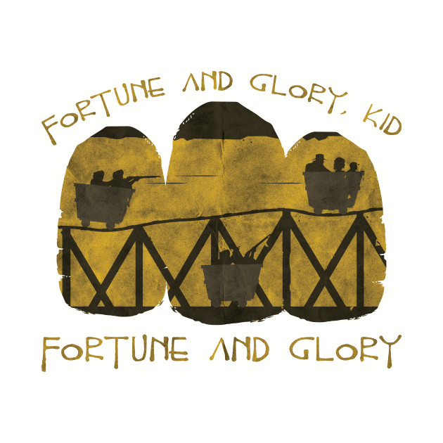 Fortune and Glory
