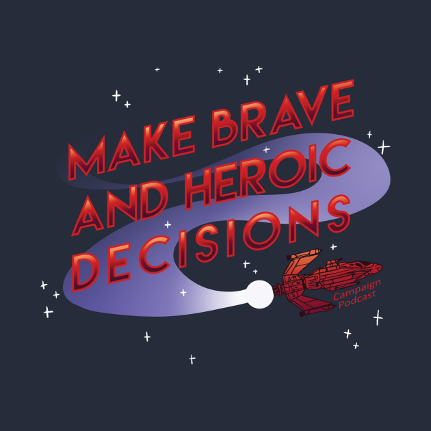 Brave and Heroic Decisions