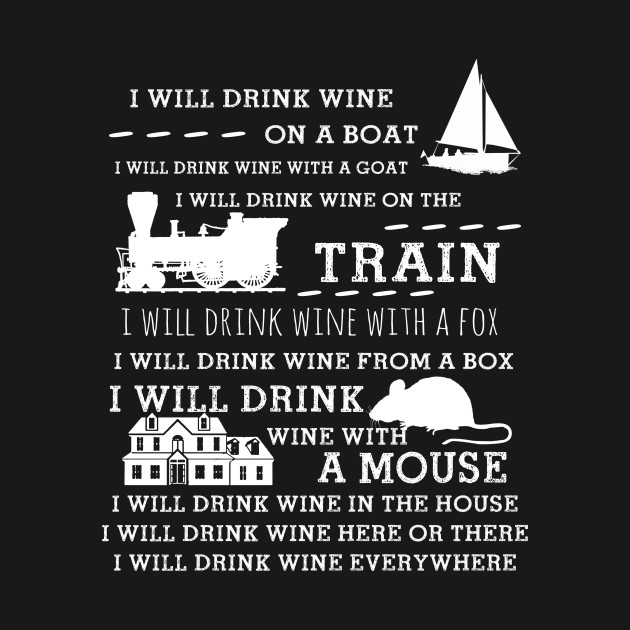 I Will Drink Wine Everywhere Funny Drinking