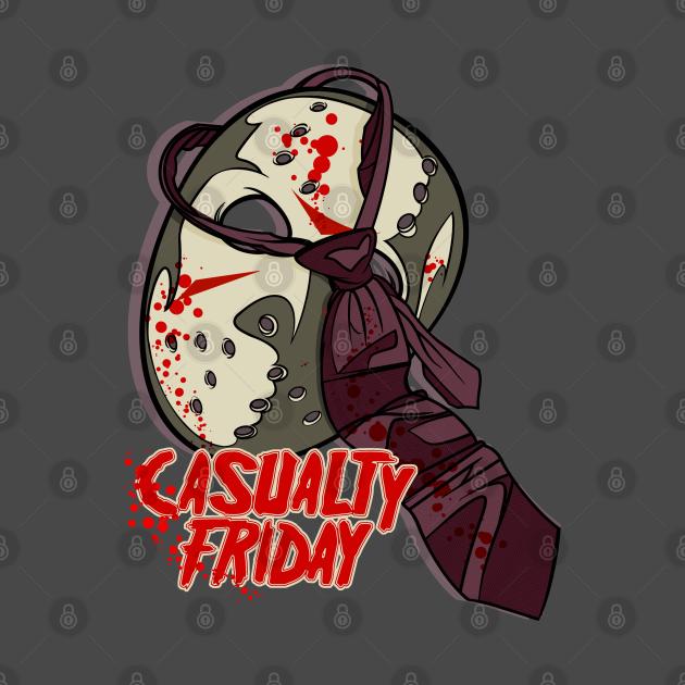 Casualty Fridays