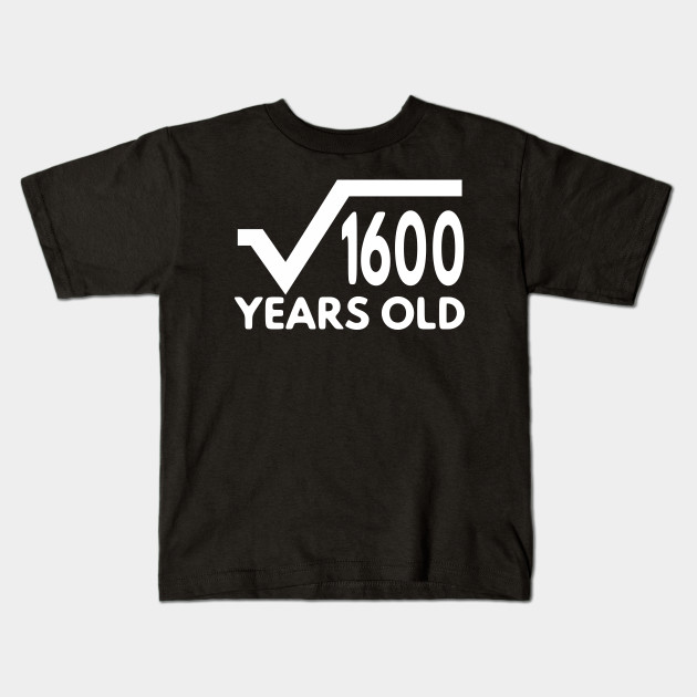 Funny Math T Shirt For Men Birthday Gift Of Age Boy And Girl 40th Idea Kids