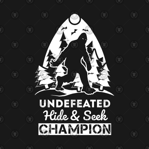 a420281b20bb ... Undefeated Hide And Seek Champion Shirt Bigfoot Believer Tshirt Gift Tee