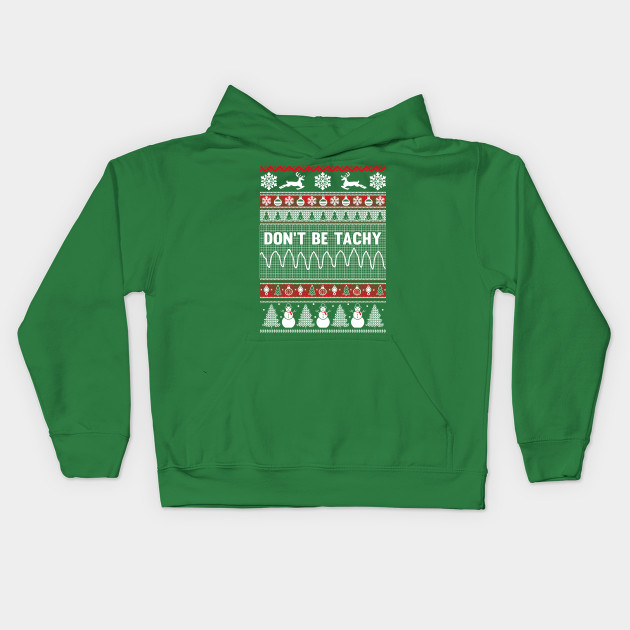 Ugly Christmas Sweater Kids.Don T Be Tachy Ugly Christmas Sweater