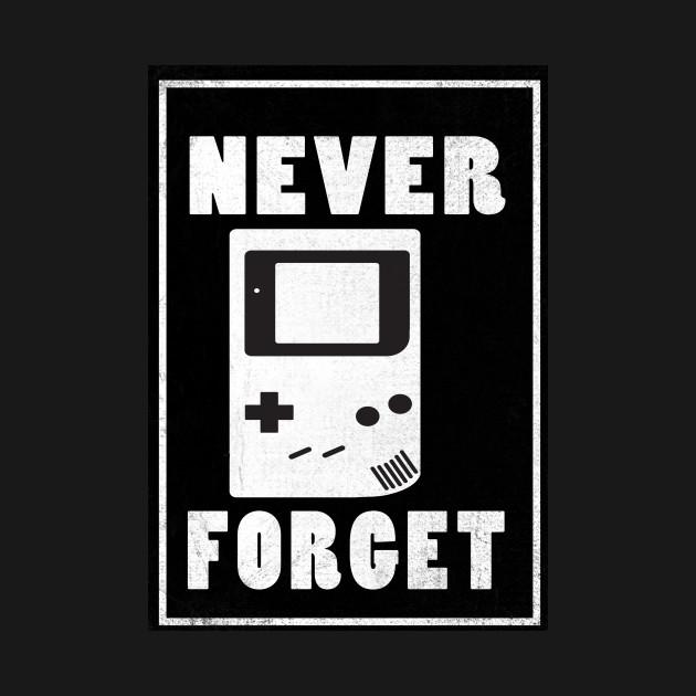 Never Forget Gameboy