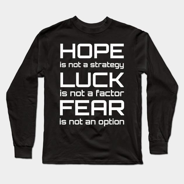 6ba26bdcf Hope Luck Fear Design   Inspirational Workout - Workout - Long ...