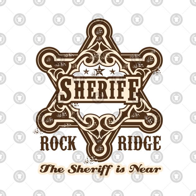 The Sheriff of Rockridge is Near!