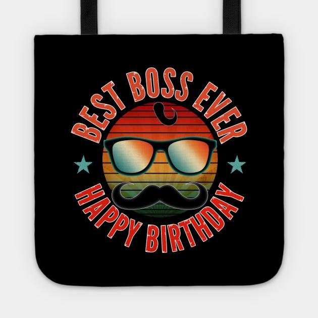best boss ever happy birthday