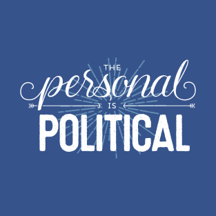 The Personal is Political (on dark)