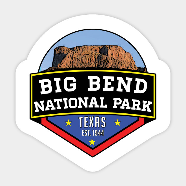 Big Bend National Park Texas Big Bend National Park Sticker