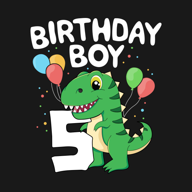5th Birthday Boy T-Rex Dinsoaur Party Fifth Happy Kids Gift