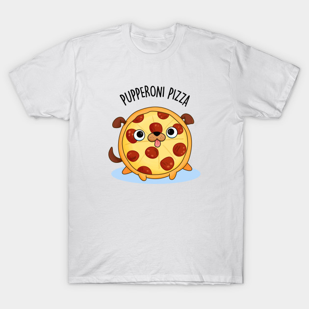 Pupperoni Pizza Cute Pepperoni Puppy Pun
