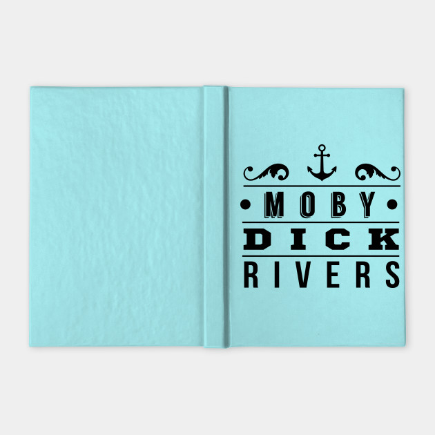 Moby Dick Rivers