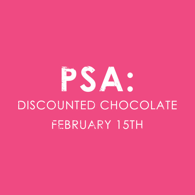 Psa Discounted Chocolate Funny Valentines Day Gift Idea Valentines